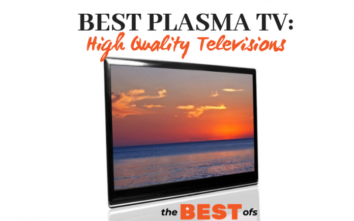 Best Plasma TV Of 2019 : High Quality Televisions | The Best